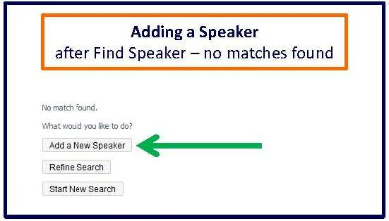 Adding speaker after find speaker no matches found